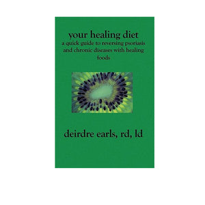Healing Diet Quick Guide - Book