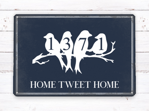 Custom Home Tweet Home metal house number sign