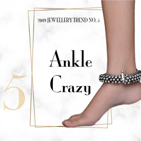 Jewelry Trend Ankle Crazy