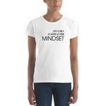 LIFE IS ONLY AS GOOD AS YOUR MINDSET - T-shirt