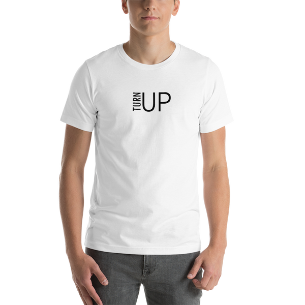 TURN UP - T-Shirt