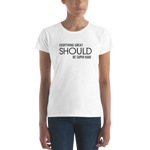 EVERYTHING GREAT SHOULD BE SUPER HARD - T-shirt
