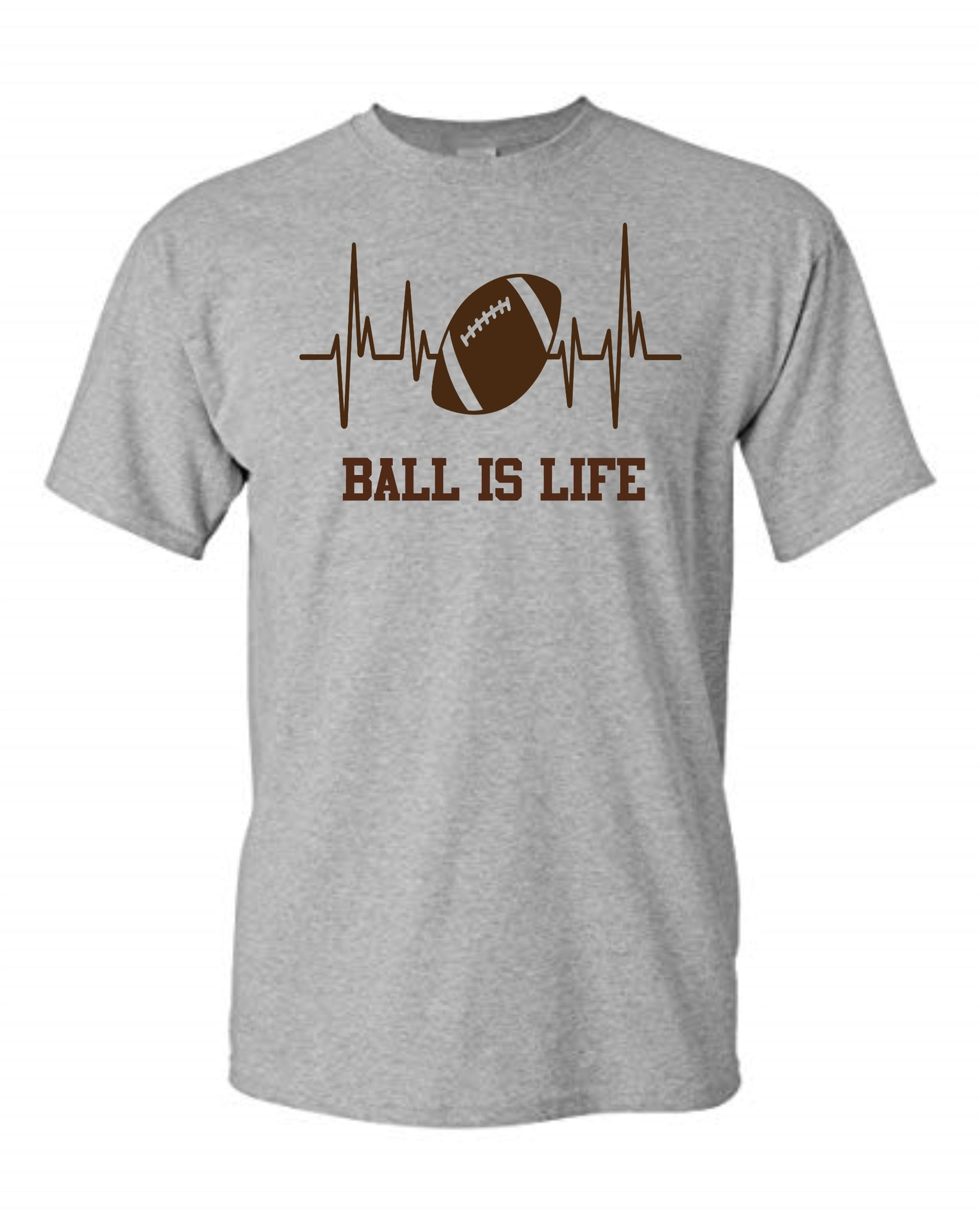 Ball Is Life - Tee Size Me