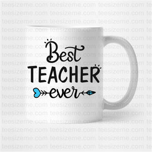 Best Teacher Ever - Tee Size Me