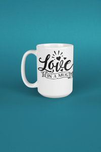 Love In A Mug - Tee Size Me