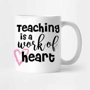 Teaching Is A Work Of Heart - Tee Size Me
