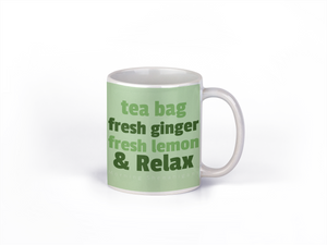 Mugs-Tea Bag, Fresh Ginger & Relax - Tee Size Me