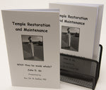 Temple Restoration Booklet. Whilt thou be made whole?