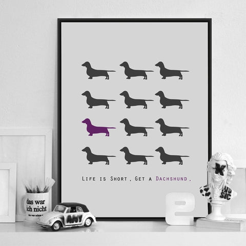 Life is Short, Get a Dachshund. Dachshund art this is perfect for your home or office - DachshundFan