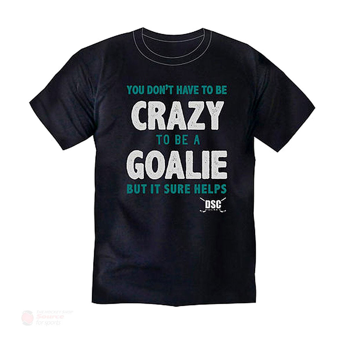 DSC Hockey Crazy Goalie Men's Shirt