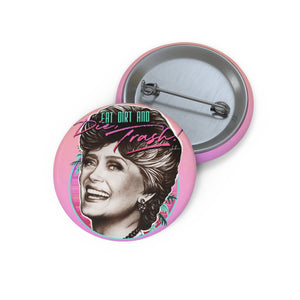 EAT DIRT AND DIE, TRASH! - Pin Buttons