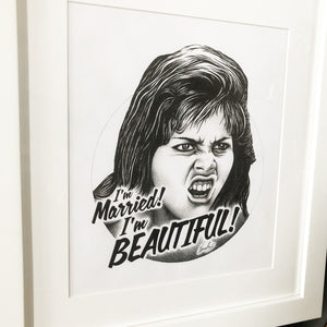 I'm Married! I'm Beautiful! - Framed Original