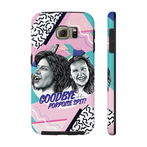 Goodbye Porpoise Spit! - Case Mate Tough Phone Cases