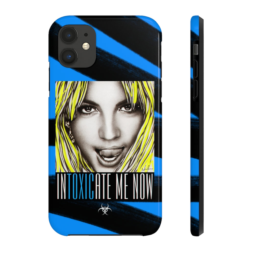 INTOXICATE ME NOW - Case Mate Tough Phone Cases