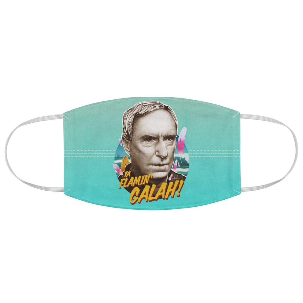 YA FLAMIN' GALAH - Fabric Face Mask