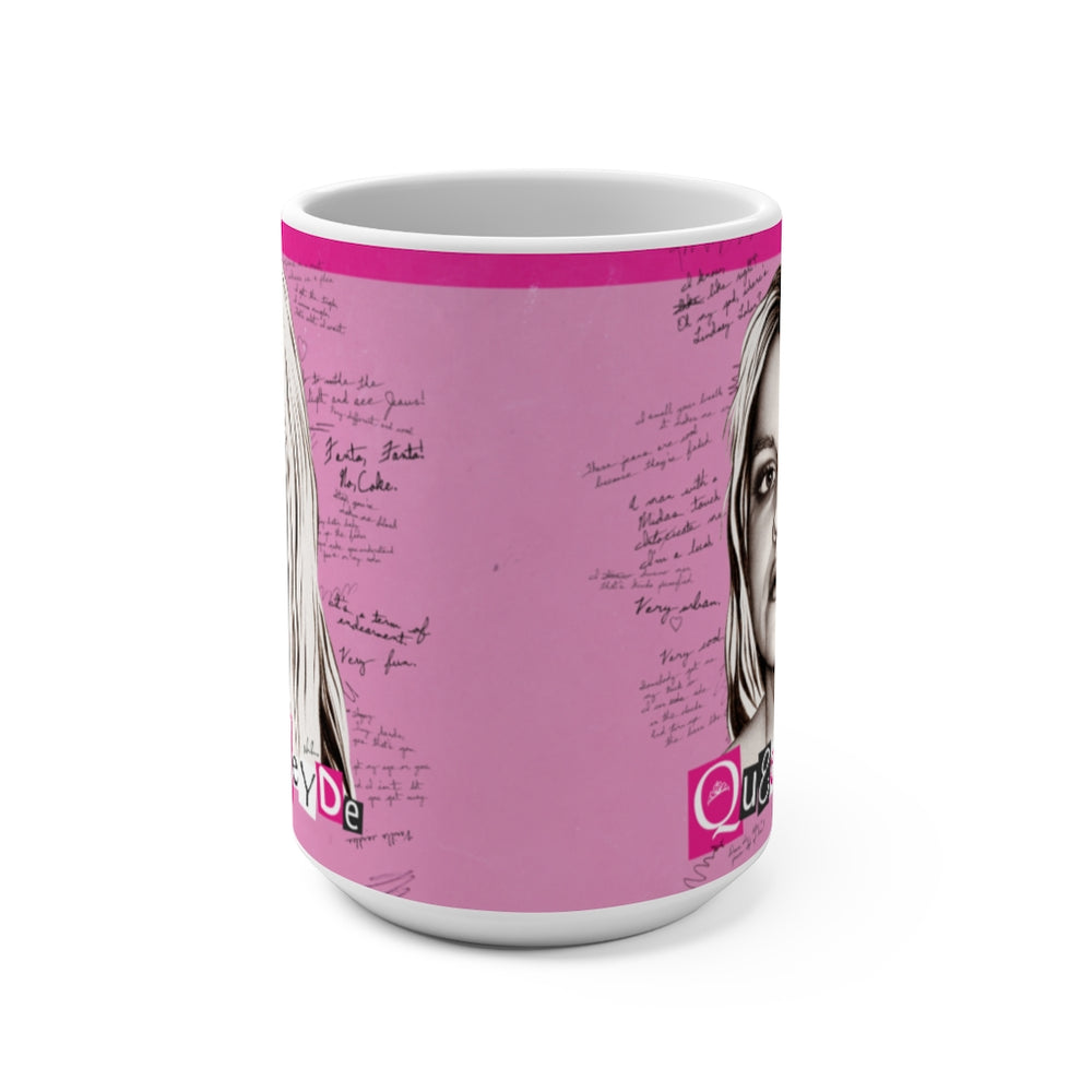 QUEEN NEYDE - Mug 15oz
