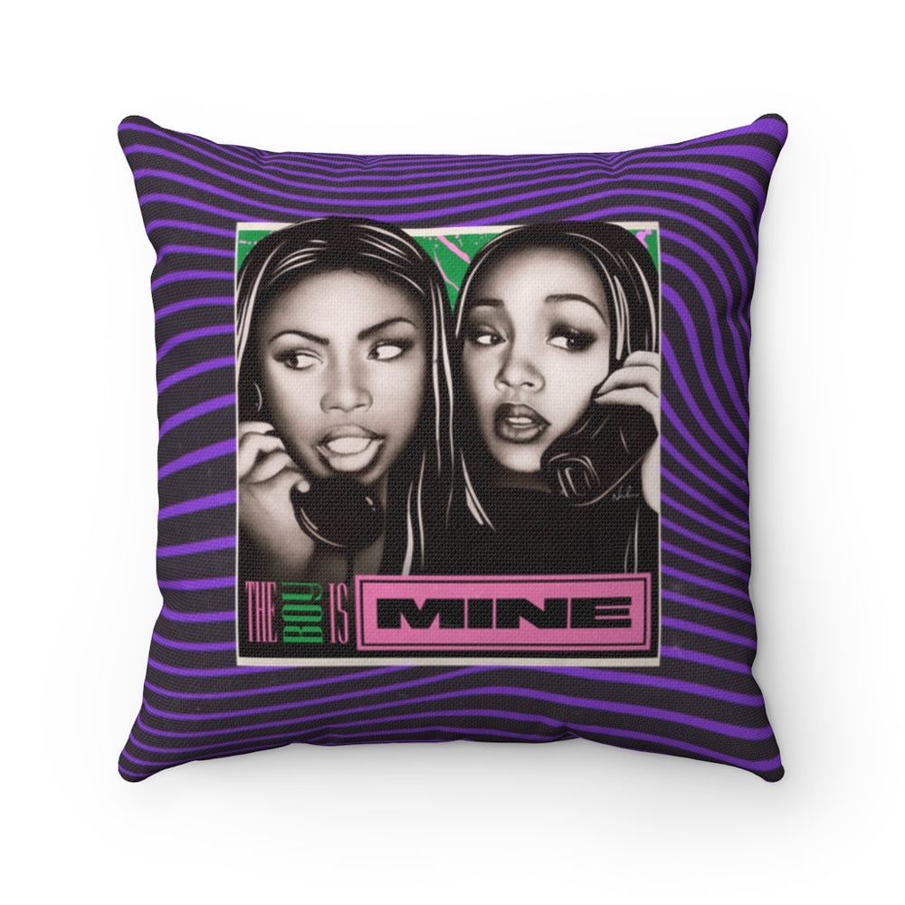 THE BOY IS MINE - Spun Polyester Square Pillow 16x16""