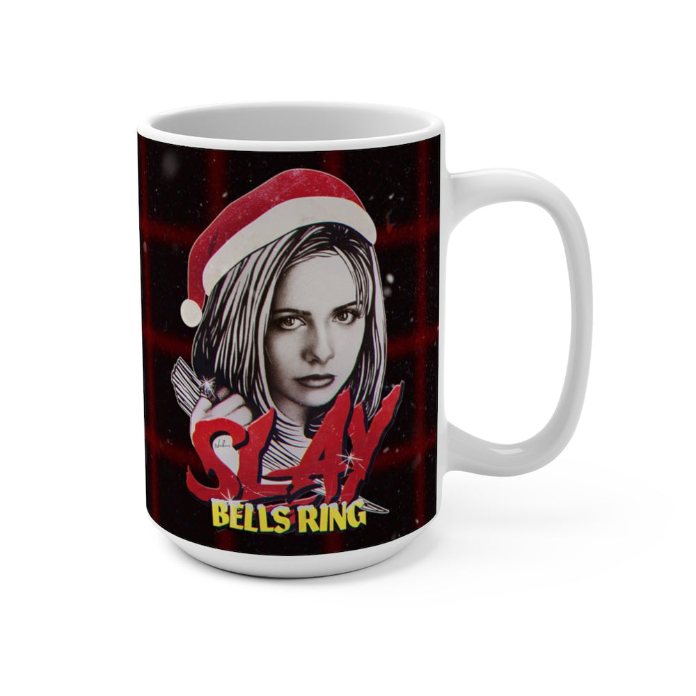 SLAY BELLS RING - Mug 15oz