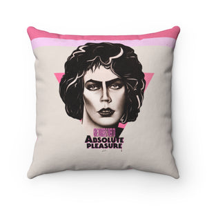 Give Yourself Over To Absolute Pleasure - Spun Polyester Square Pillow 16x16""