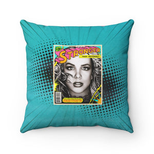 STRONGER THAN YESTERDAY - Spun Polyester Square Pillow 16x16""