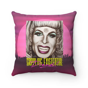 CRIPPLING EXISTENTIAL DREAD! - Spun Polyester Square Pillow 16x16""