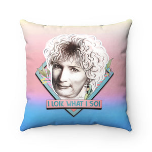 I LOIK WHAT I SOI - Spun Polyester Square Pillow 16x16""