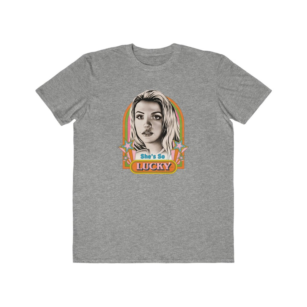 She's So Lucky - Men's Lightweight Fashion Tee