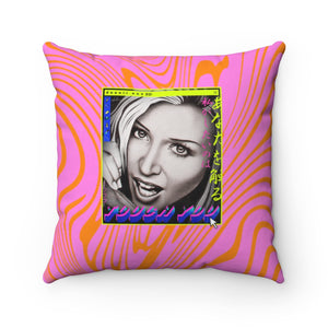 TOUCH YOU - Spun Polyester Square Pillow 16x16""