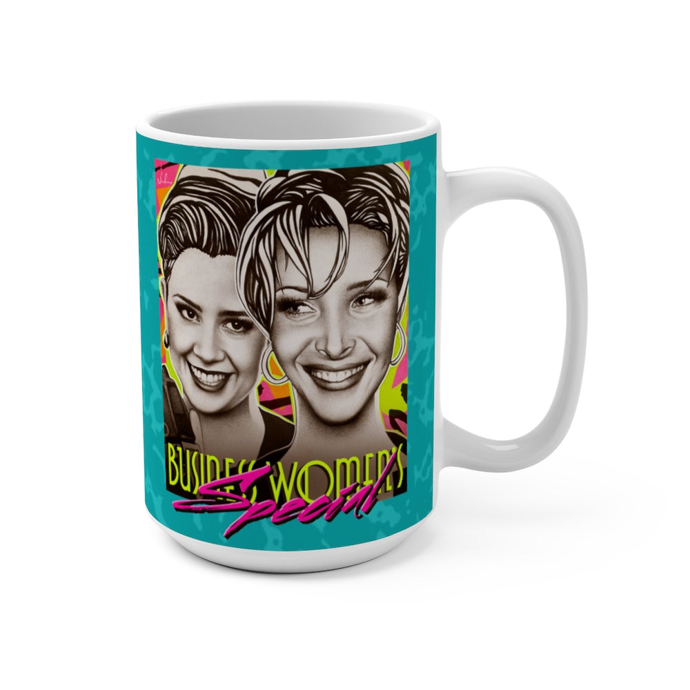 BUSINESS WOMEN'S SPECIAL - Mug 15oz