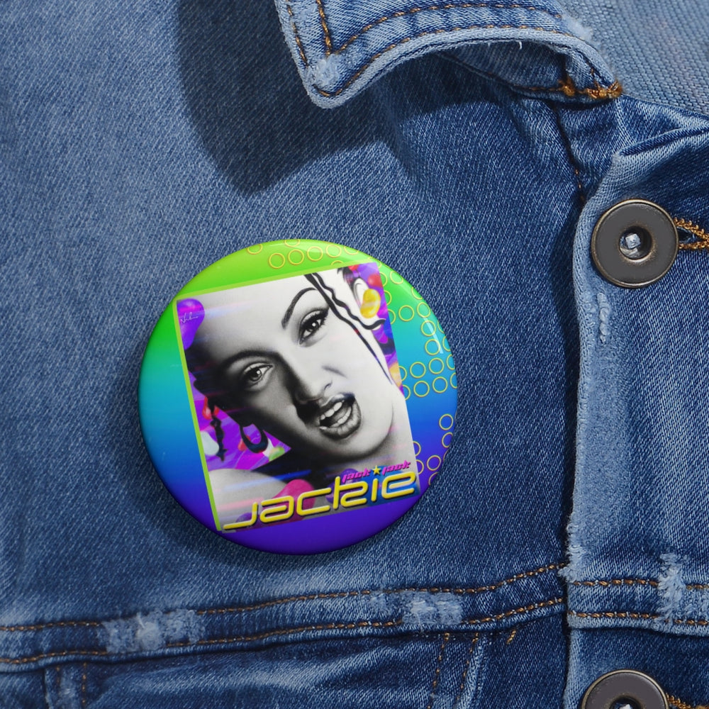 JACKIE - Custom Pin Buttons