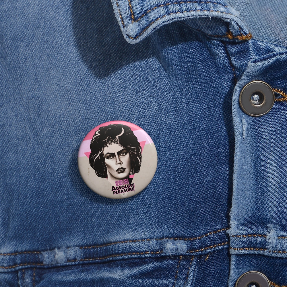 Give Yourself Over To Absolute Pleasure - Custom Pin Buttons