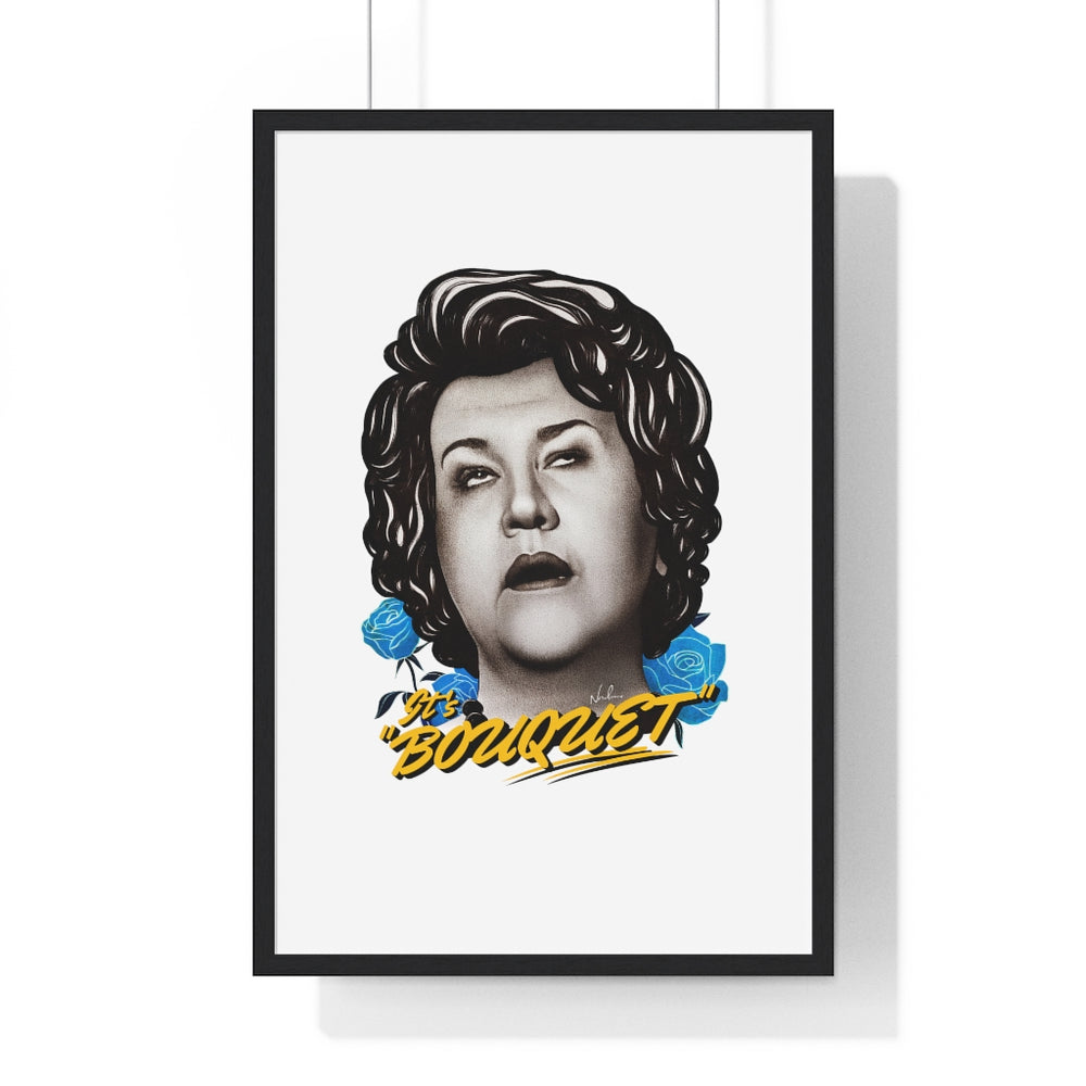 "It's ""BOUQUET"" - Premium Framed Vertical Poster"