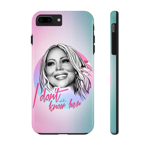 I Don't Know Her - Case Mate Tough Phone Cases
