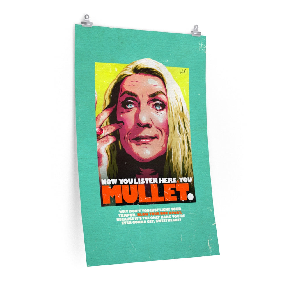 YOU MULLET [Coloured BG] - Premium Matte vertical posters