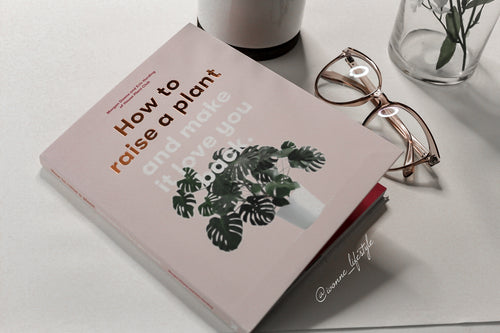 How to raise a Plant and make it love you back. Book