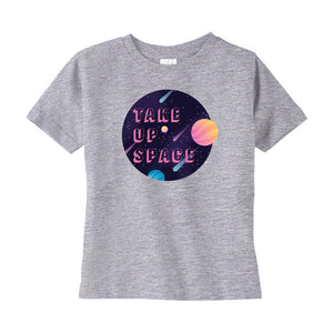 Take Up Space Cotton T-Shirt (Toddler Sizes)-T-Shirts-Heather-2T-AllGo