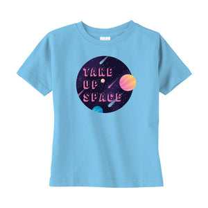 Take Up Space Cotton T-Shirt (Toddler Sizes)-T-Shirts-Light Blue-2T-AllGo