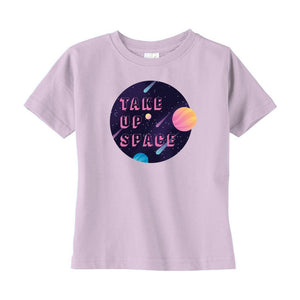 Take Up Space Cotton T-Shirt (Toddler Sizes)-T-Shirts-Pink-2T-AllGo