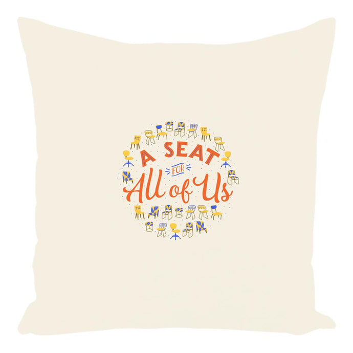 A Seat For All of Us Premium Pillow-Without Zipper-Spun Polyester-14x14 inch-AllGo