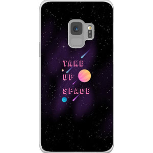 Take Up Space Phone Case-Premium Flexi Case-Samsung Galaxy S9-AllGo