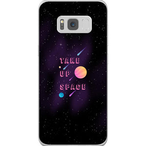 Take Up Space Phone Case-Premium Flexi Case-Samsung Galaxy S8-AllGo