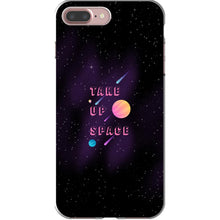 Load image into Gallery viewer, Take Up Space Phone Case-Premium Flexi Case-iPhone 7 Plus-AllGo