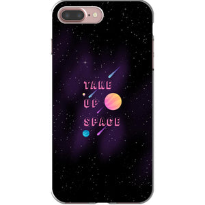 Take Up Space Phone Case-Premium Flexi Case-iPhone 7 Plus-AllGo