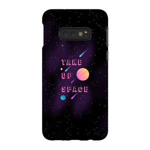 Take Up Space Phone Case-Premium Flexi Case-Samsung Galaxy S10 Lite-AllGo