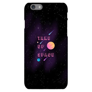 Take Up Space Phone Case-Premium Glossy Snap Case-iPhone 6s-AllGo