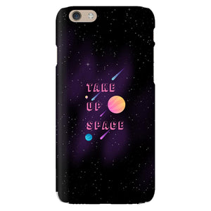 Take Up Space Phone Case-Premium Glossy Snap Case-iPhone 6-AllGo