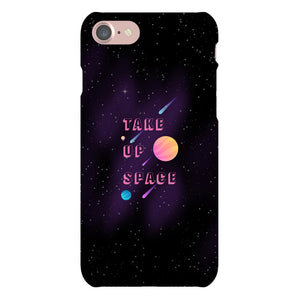 Take Up Space Phone Case-Premium Glossy Snap Case-iPhone 7-AllGo