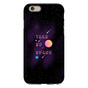 Take Up Space Phone Case-Premium Glossy Tough Case-iPhone 6-AllGo