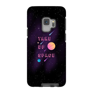 Take Up Space Phone Case-Premium Glossy Tough Case-Samsung Galaxy S9-AllGo
