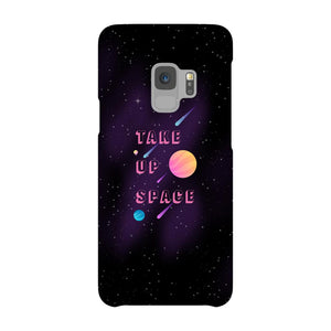 Take Up Space Phone Case-Premium Glossy Snap Case-Samsung Galaxy S9-AllGo